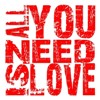 all-u-need-is-love