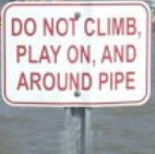 do-not-climb-play-on-and-around-pipe-small