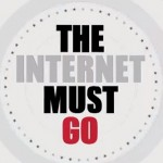 The-Internet-Must-Go-small